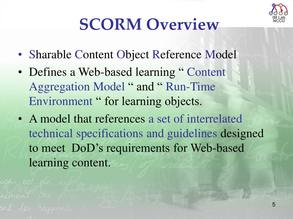 PPT - Introduction of SCORM: Sharable Content Object Reference Model