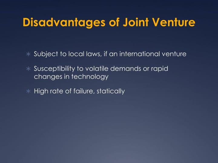 Disadvantages of Joint Venture