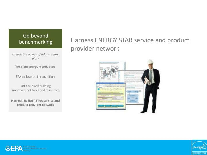Harness ENERGY STAR service and product provider network