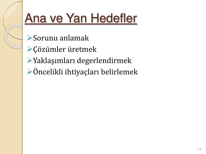 Ana ve Yan Hedefler