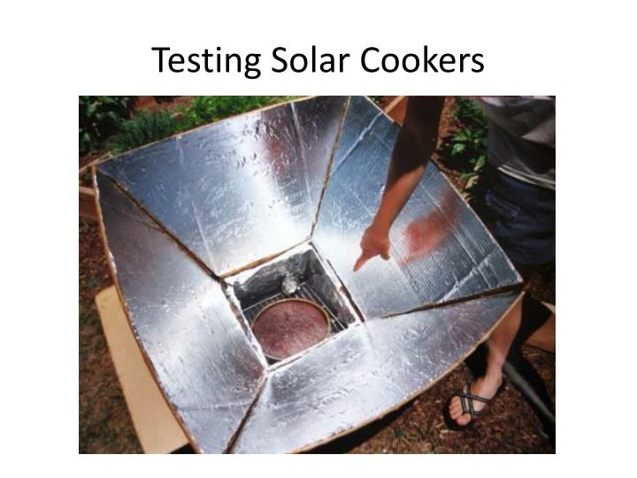 Testing solar cookers