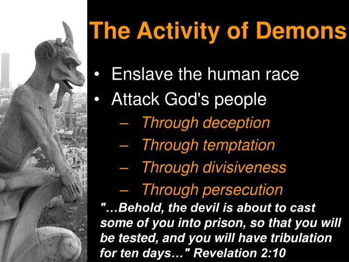 The Activity of Demons