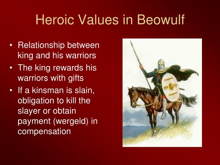 how beowulfs deeds exemplify the values of the anglo saxon culture Harper bode and peyton peck tribal and social customs beowulf about anglo-saxons: social structure anglo-saxons were highly devoted to their kings.