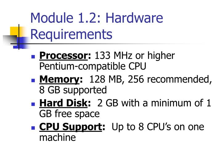 Module 1.2: Hardware Requirements