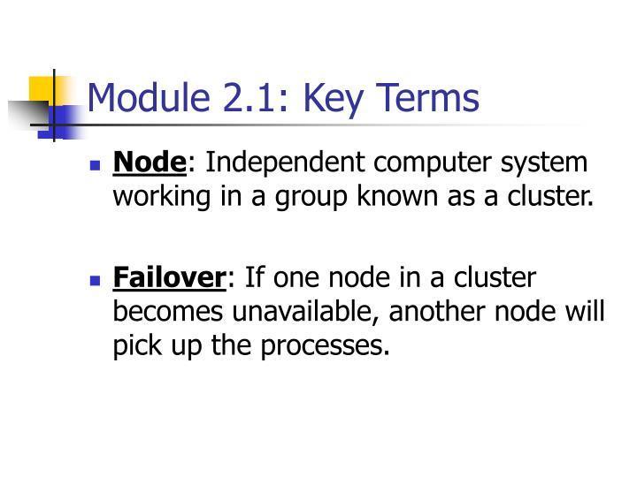 Module 2.1: Key Terms