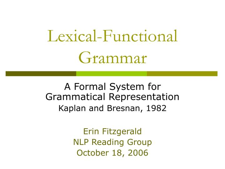 lexical and grammatical features of english nespaper The linguistic structure of modern english  exercise 27 distinctive features chapter 3 english phonology, phonotactics, and suprasegmentals exercise 31 phonemic rules exercise 32 phonological processes  chapter 5 grammatical categories and word classes.