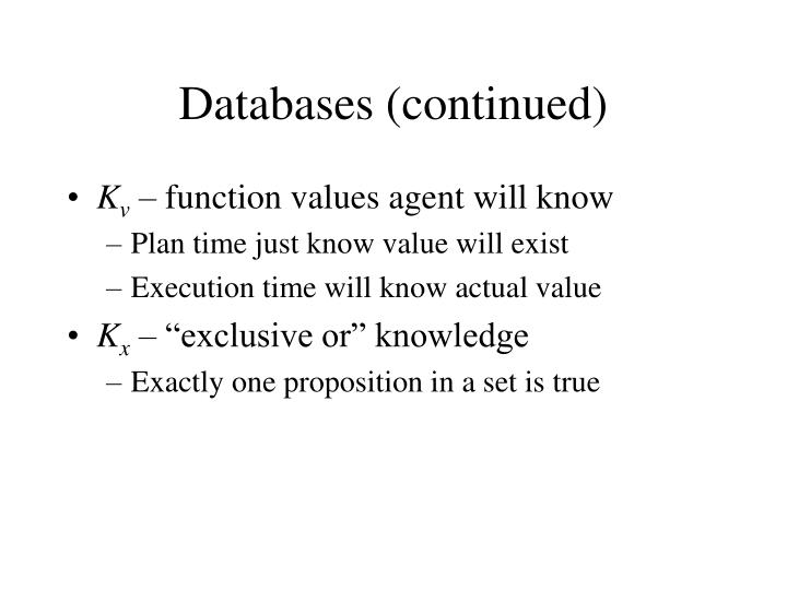 Databases (continued)