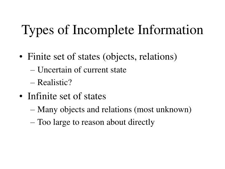 Types of incomplete information