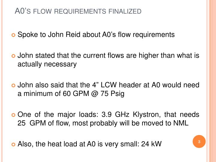 A0 s flow requirements finalized