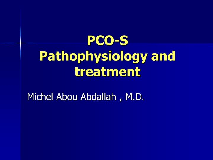 pco s pathophysiology and treatment n.