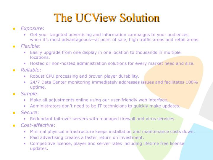 The UCView Solution