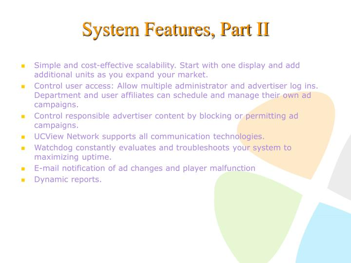 System Features, Part II