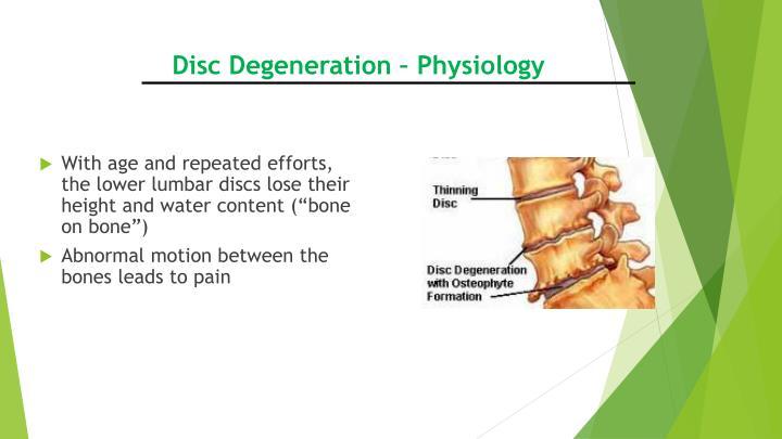 Disc Degeneration – Physiology