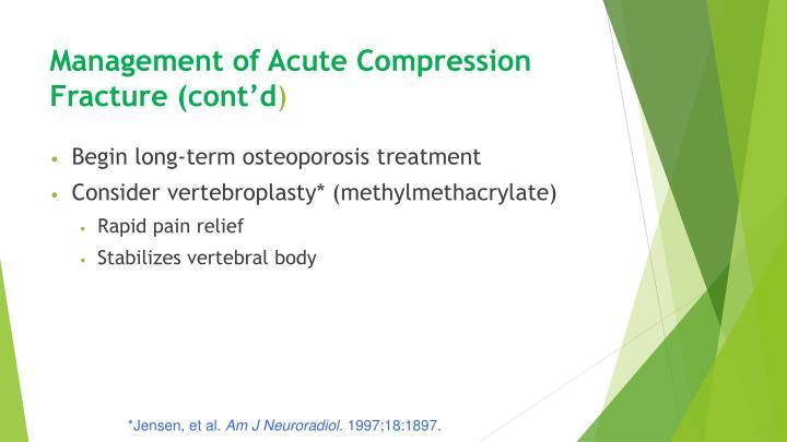 Management of Acute Compression Fracture (cont'd