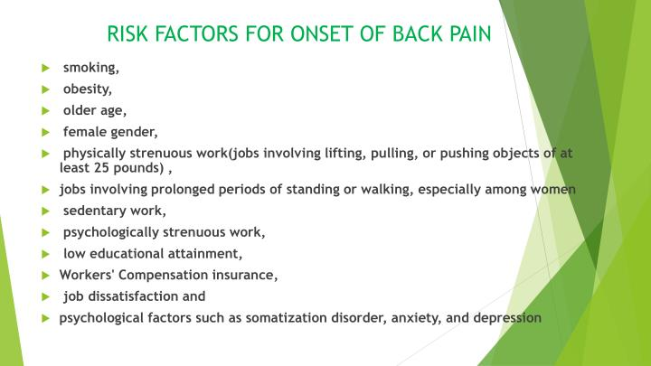 RISK FACTORS FOR ONSET OF BACK PAIN