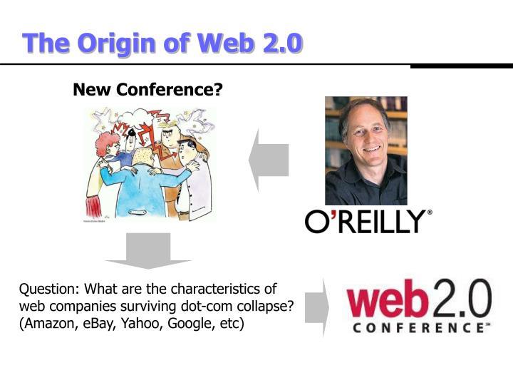 The origin of web 2 0