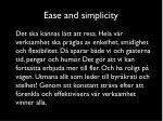 ease and simplicity