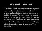 low cost low fare