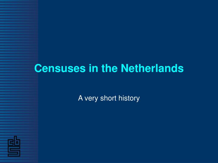 Censuses in the netherlands