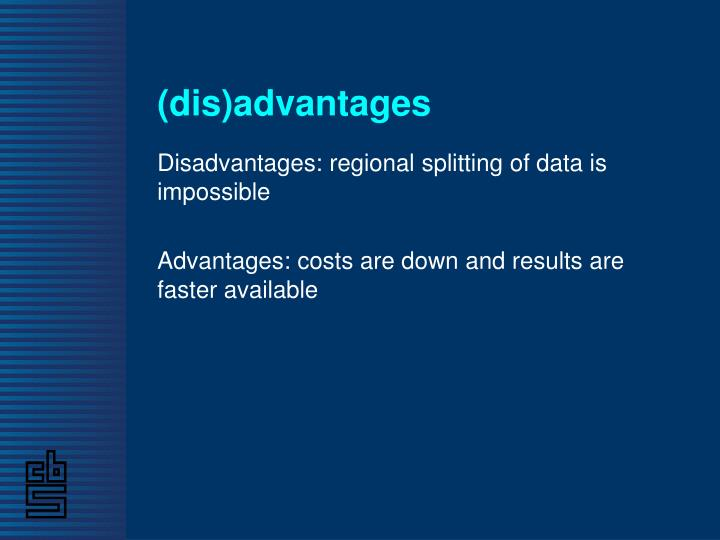 (dis)advantages