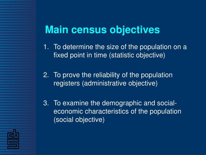 Main census objectives