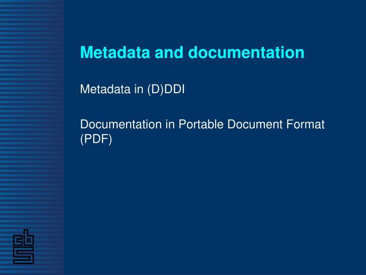 Metadata and documentation