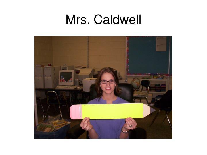 Mrs. Caldwell