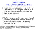 conclusions from fda review of 1636 be studies