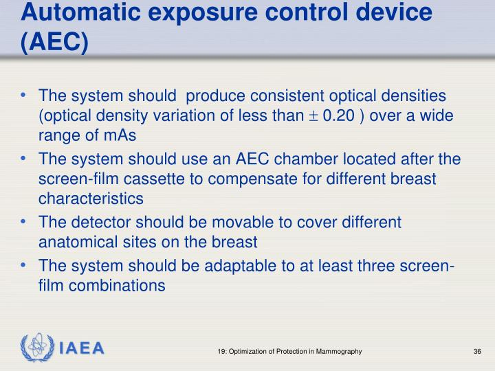 Automatic exposure control device (AEC)