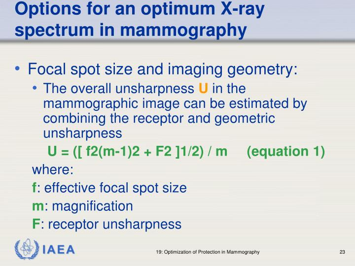 Options for an optimum X-ray spectrum in mammography