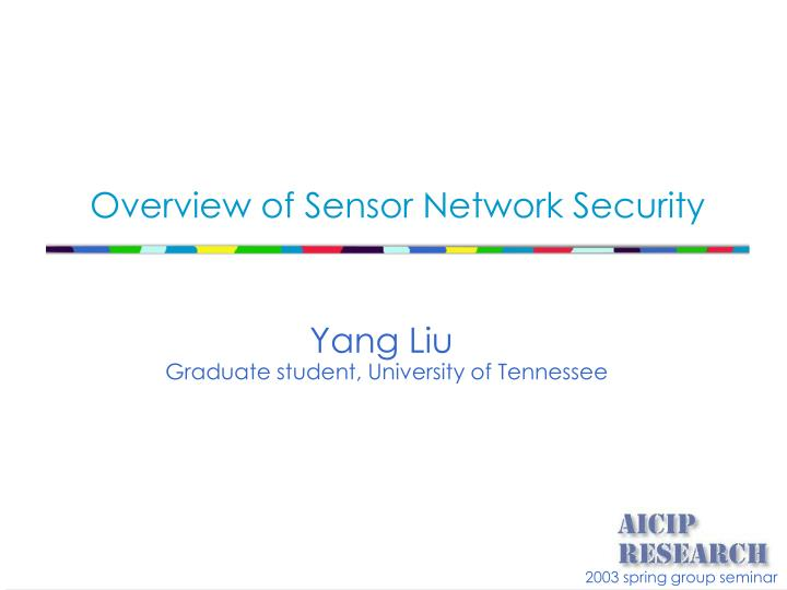 overview of sensor network security n.