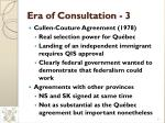 era of consultation 3