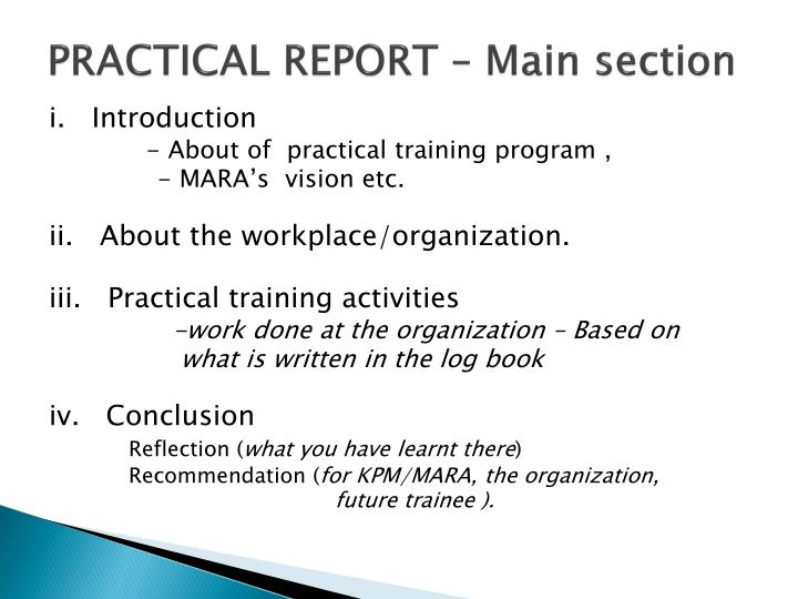 practical training report Practical training can provide valuable work experience by sharpening and adding to the skills you are learning in school you must report changes in name.