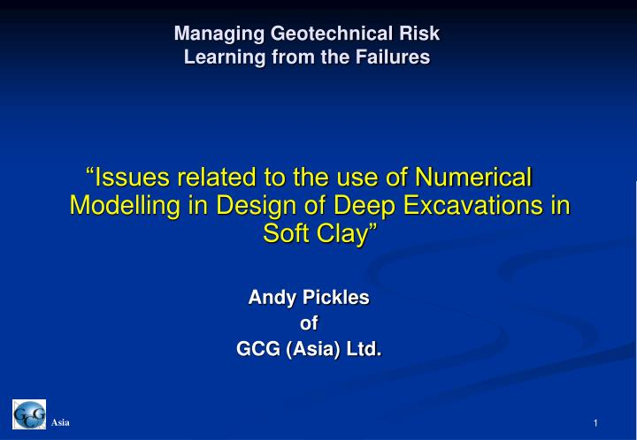 managing geotechnical risk learning from the failures n.