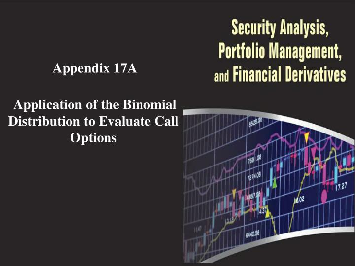 appendix 17a application of the binomial distribution to evaluate call options n.