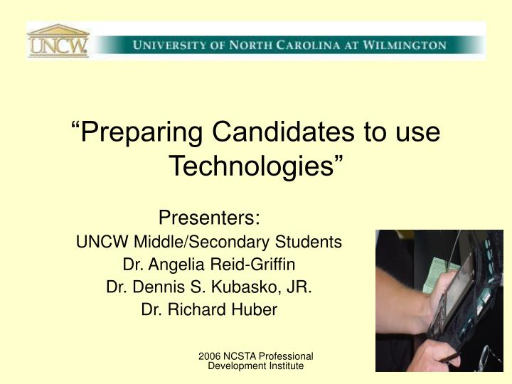 preparing candidates to use technologies