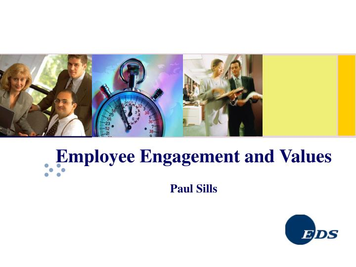 Employee Engagement and Values