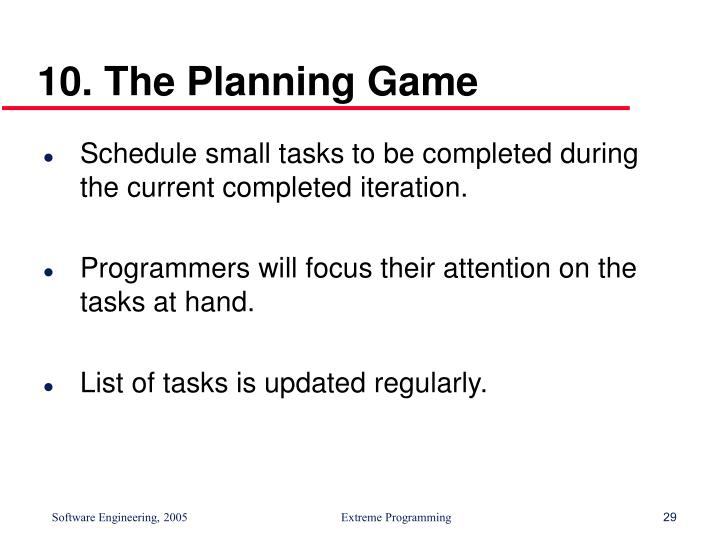 10. The Planning Game