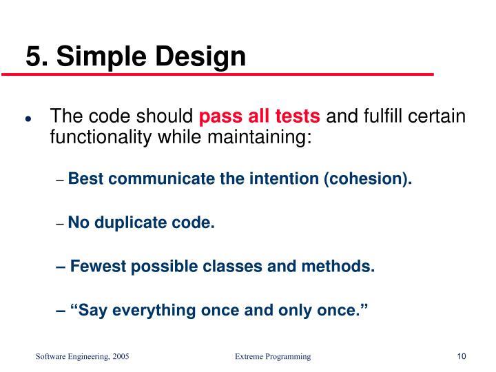 5. Simple Design
