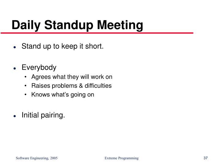 Daily Standup Meeting