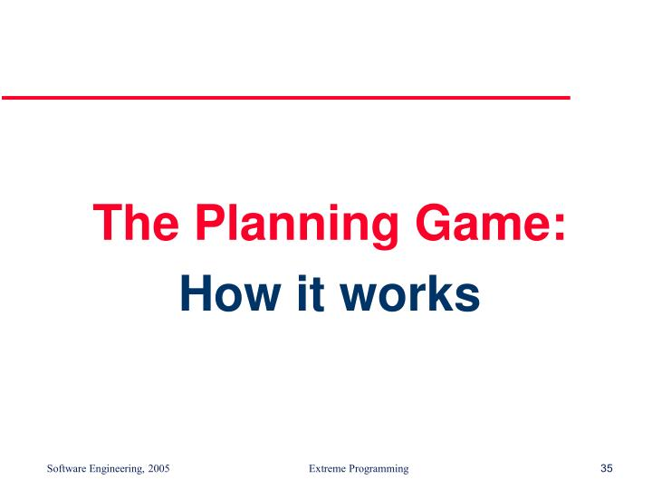 The Planning Game:
