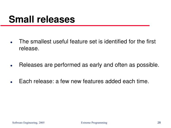 Small releases