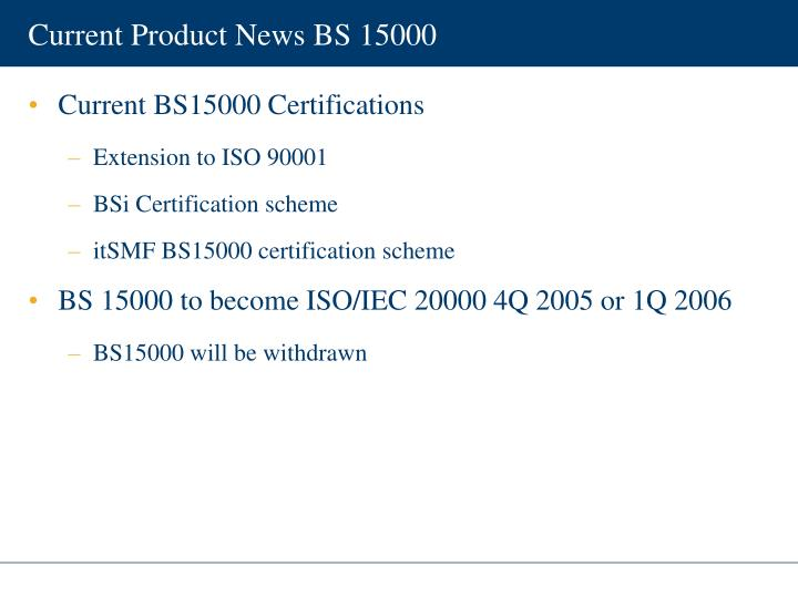 Current Product News BS 15000