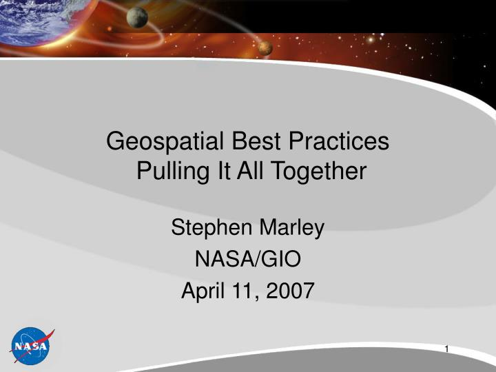 geospatial best practices pulling it all together n.
