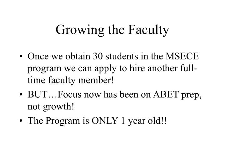 Growing the faculty