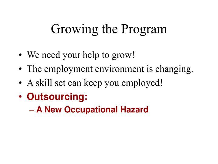 Growing the Program
