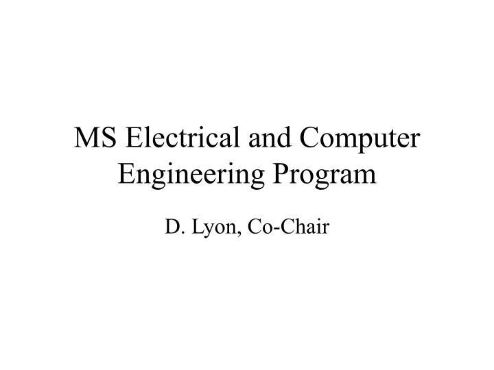 MS Electrical and Computer Engineering Program