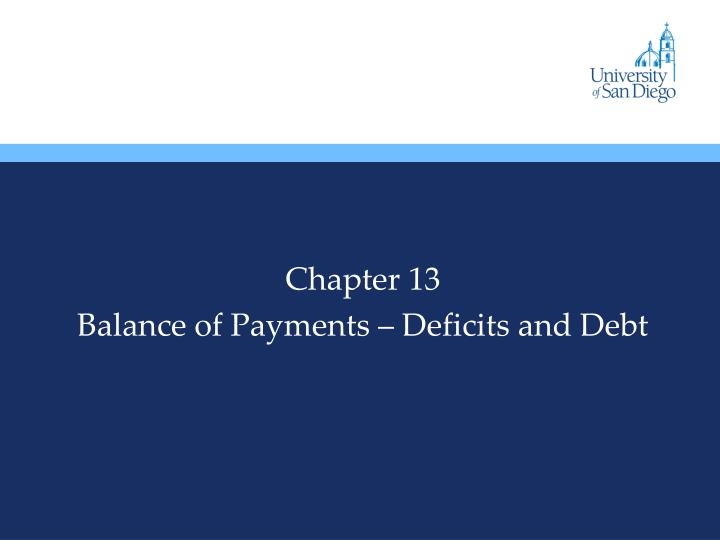 Chapter 13 balance of payments deficits and debt