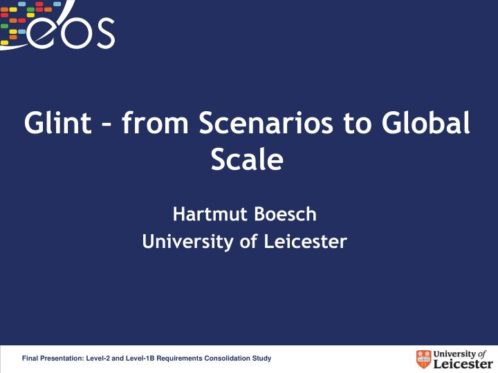 Glint from scenarios to global scale