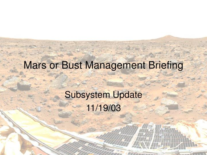 mars or bust management briefing n.